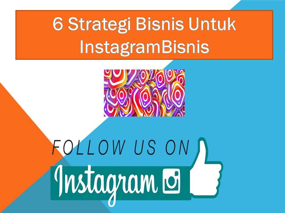 Strategi Bisnis Digital Marketing dengan Menggunakan Instagram