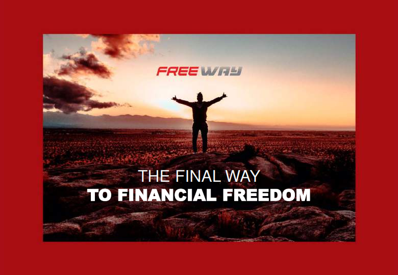 FREE WAY THE FINAL TO FINANCIAL FREEDOM